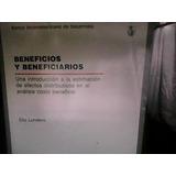 Beneficio Y Beneficiarios. Elio Londero