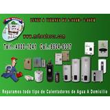 Servicio De Reparacion Y Venta De Calentadores De Agua