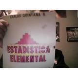 Estadistica Elemental. Carlos Quintana