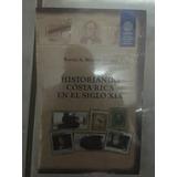 Libro Historiando Costa Rica En El Siglo Xix