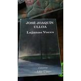 Lejanas Voces. Jose Ulloa