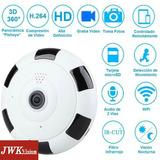 Camara Wifi Panoramica Fisheye 360 Grados Hd Jwk