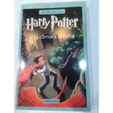 Harry Potter Y La Cámara Secreta.  J. K. Rowling.