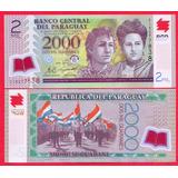 Billete De Paraguay 2000 Guaranies 2011,p-228c Unc, Mlc