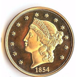 Moneda Réplica De Oro 1854 $20 Gold Us Liberty