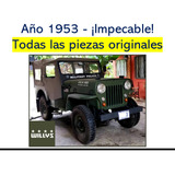 Jeep Willys 1953 En Perfectas Condiciones