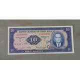 Billete De  Diez Colones Costa Rica