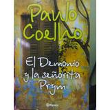 El Demonio Y La Señorita Prym. Paulo Coelho.