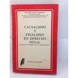 Causalismo Y Finalismo En Derecho Penal. Eduardo Novoa