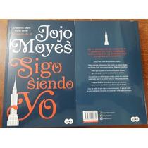 Sigo Siendo Yo. Jojo Moyes.