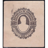 Honduras Postal Stationery  1891 Sello Sobre Postal 25 Cent.