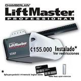 Motor Porton Electrico Liftmaster 155.000 Instalado