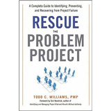 Rescue The Problem Project. Todd Williams