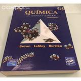 Química. La Ciencia Central. Brown, Lemay. Edicion 9. Con Cd