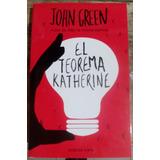 El Teorema Katherine. John Green.