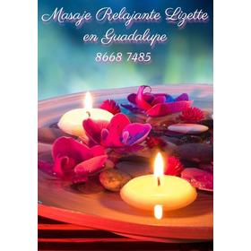 Masaje Lizette En Guadalupe