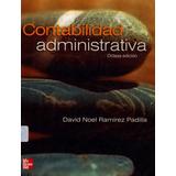 Contabilidad Administrativa. 8va Edición. David Ramírez