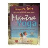 Mantra Y Yoga. Suryavan Solar